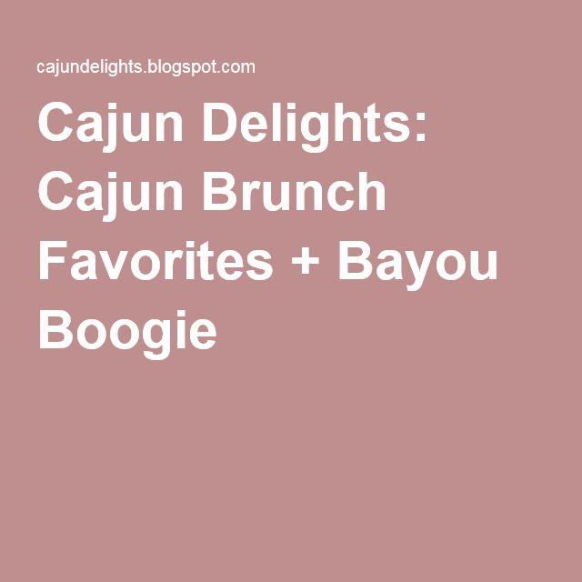 Cajun Delights: Cajun Brunch Favorites + Bayou Boogie