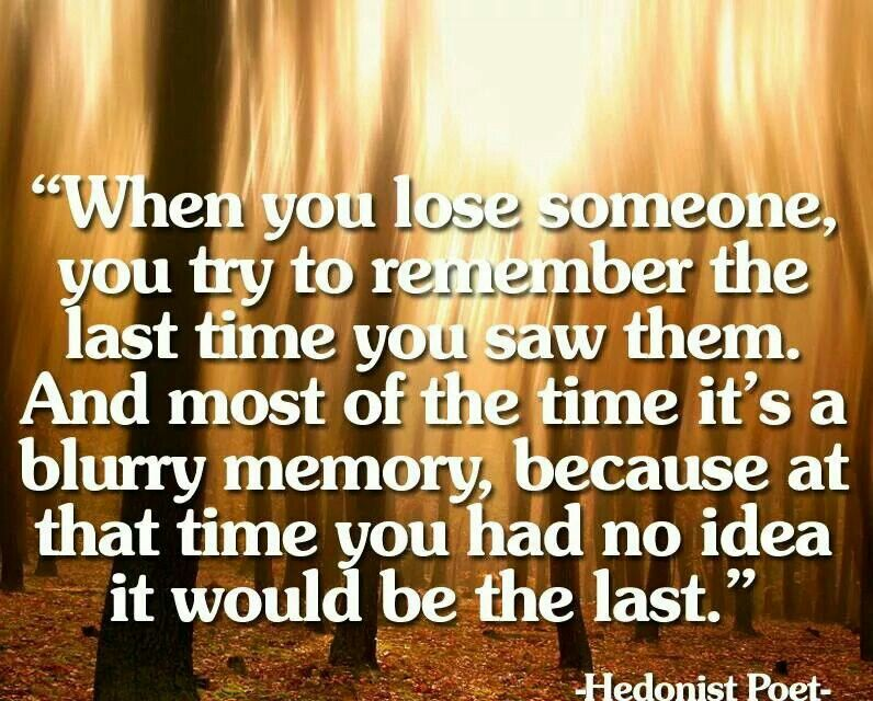 Pin by lauren charissa on quotes losing someone quotes