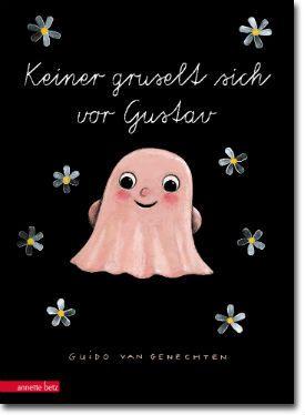 Keiner gruselt sich vor Gustav von van Genechten, Guido, Bilderbücher, Zum Vorlesen, Anders sein