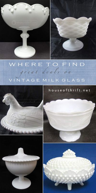 Where to find cheap vintage milk glass!  This blog shows you how to shop on a budget and where to get great deals on home decor   House Of Thrift