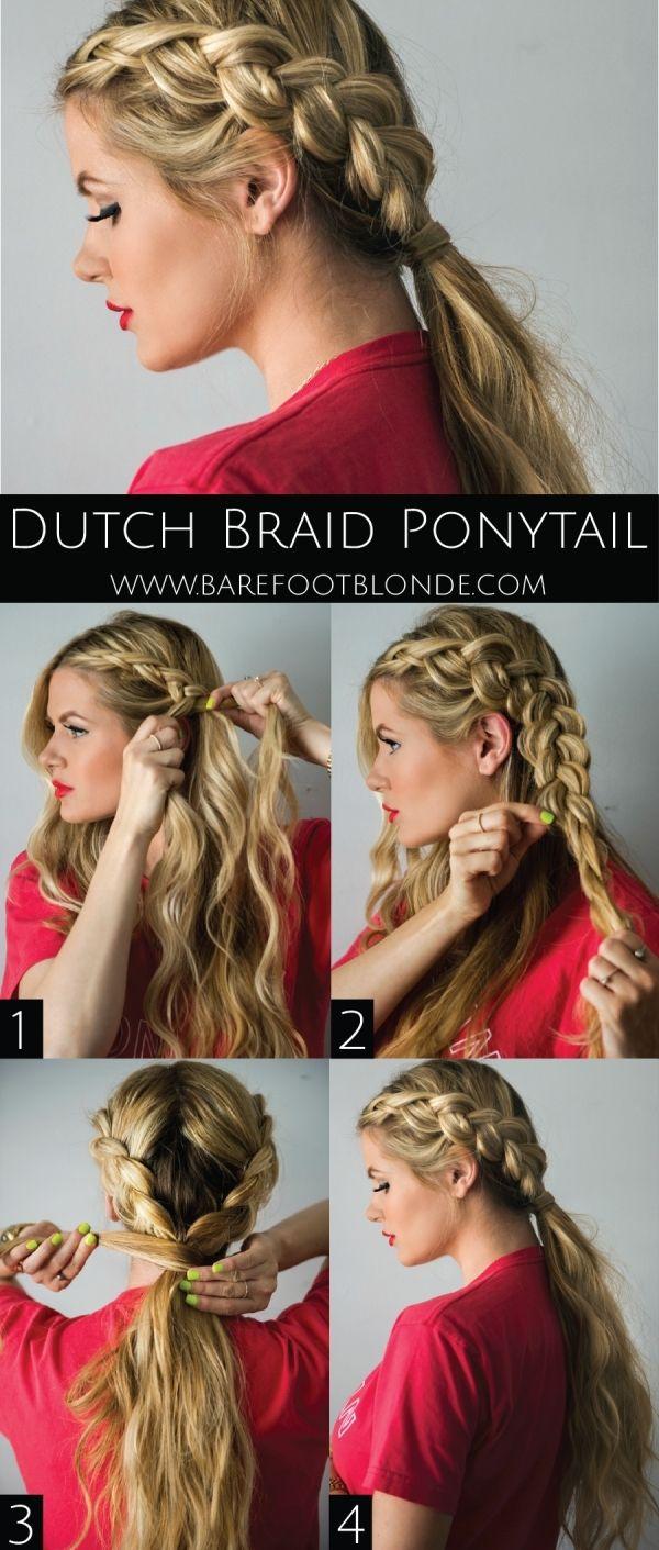 Dutch braid ponytail ium part dutch so this is perfect