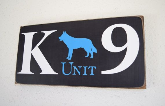Police K-9 Police Gift K-9 Sign K 9 Unit Police Officer