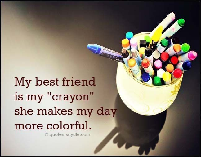 She Makes My Day Brighter Always Friends Quotes Best Friend Quotes Best Friends