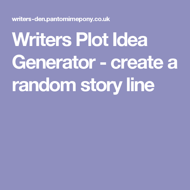 Writers Plot Idea Generator - create a random story line