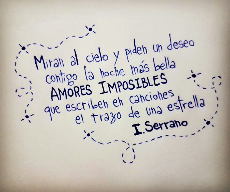 Amores Imposibles Ismael Serrano Ismaelserrano Quotes Ismael Serrano Frases Ismael Serrano Joaquín Sabina