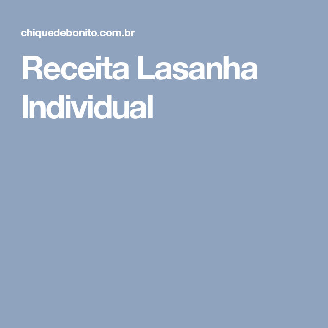 Receita Lasanha Individual