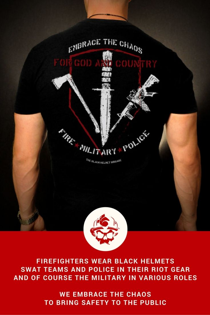 Embrace The Chaos Fire Military Police T Shirt Black Helmet Electronics Projects For Dummies Book Epfd