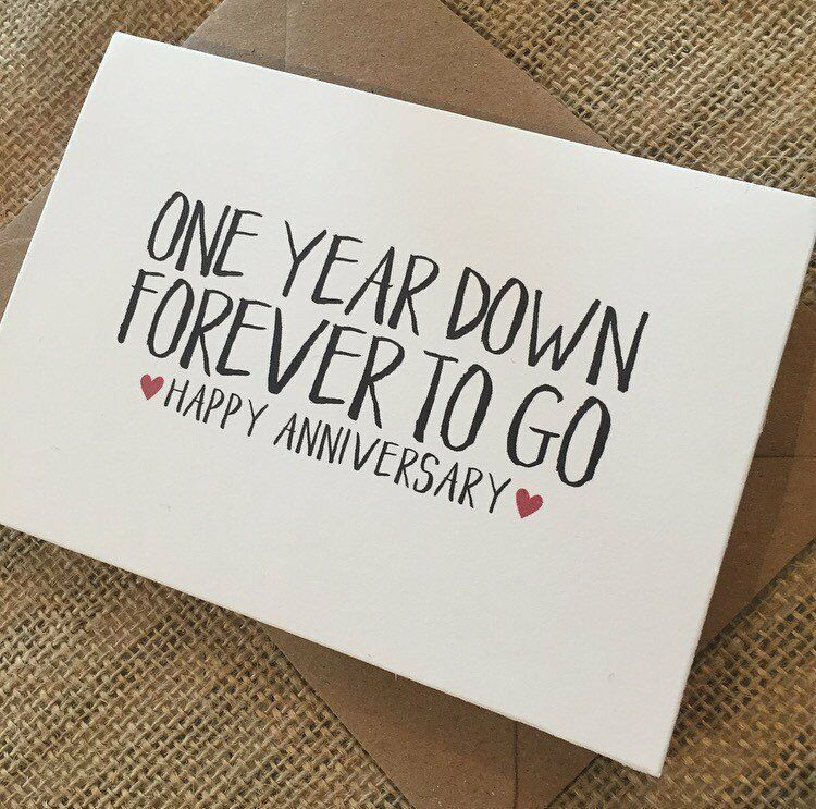 1 Year Anniversary One Year Down Forever To Go Anniversary Card Anniversary Cards For Boyfriend Best Boyfriend Gifts Diy Anniversary Gift
