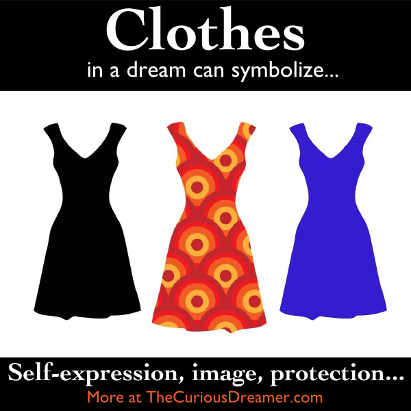 In A Dream Clothes Can Have Different Meanings Depending On The