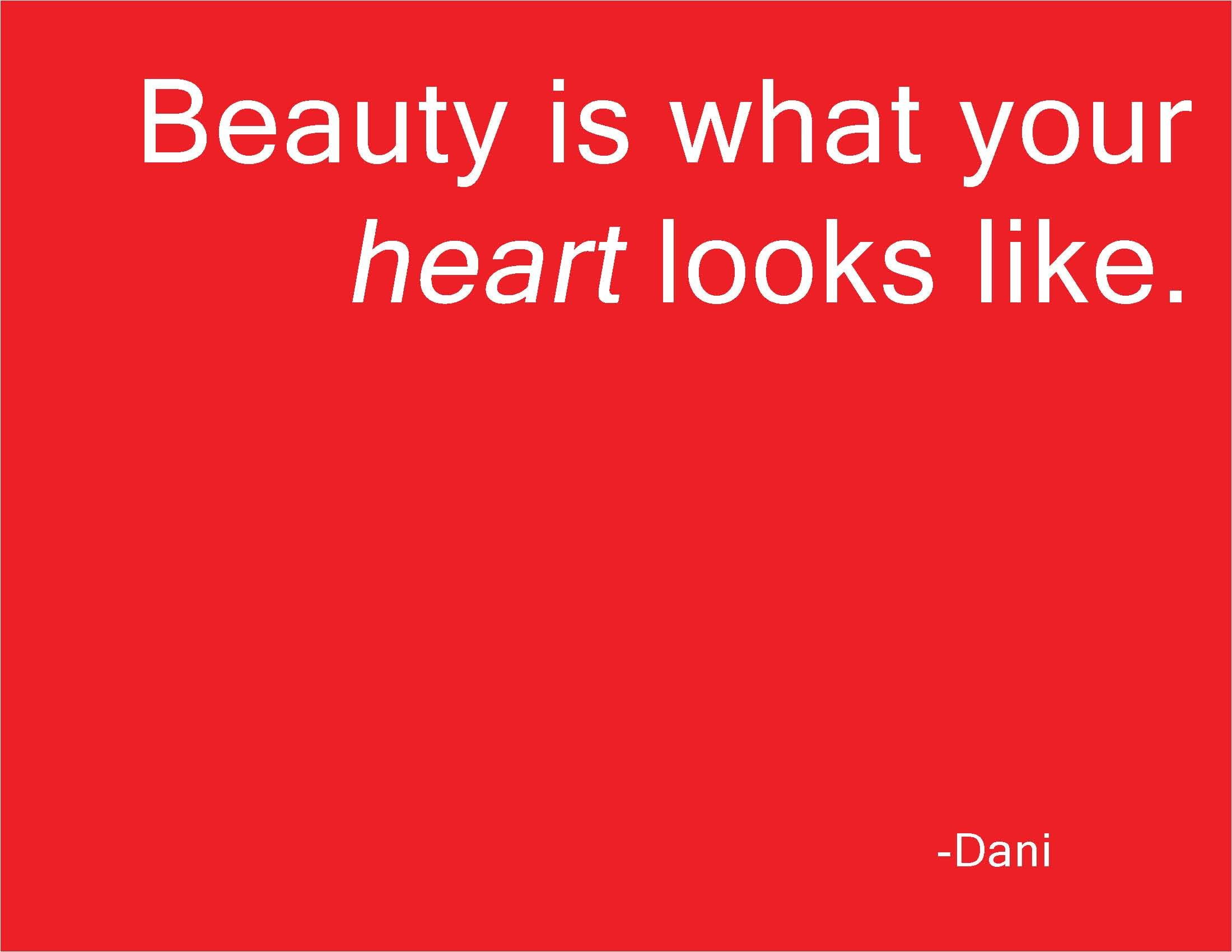 What Makes You Beautiful By Dani Quotes