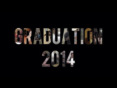 The Cambridge High School - Graduation 2014 [Official Video] - YouTube