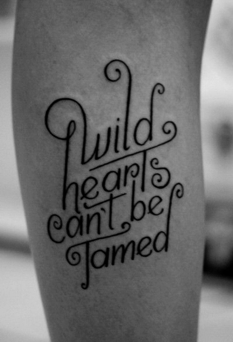 tattoo-schriften-kreativ-spruch-wilde-herzen-unterarm.jpg (32 ... - Schöne Tattoo Sprüche