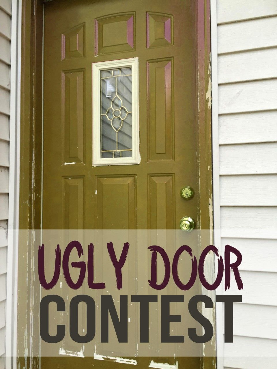 WIN HALF OFF one of our amazing doors! Weu0027re looking for the ugliest door out there if you (1) pin your ugly door (2) repin this original post (3) ... & UGLY DOOR CONTEST! WIN HALF OFF one of our amazing doors! Weu0027re ...