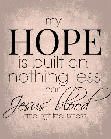 My hope is built PRINTABLE | Faith | Bible quotes, Praise songs, God