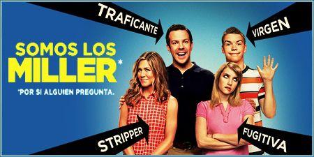 We 39 Re The Millers Conocida Como Somos Los Miller En Espana Y Quienes Son Los Miller En Hispanoamerica Es Somos Los Miller Peliculas Completas Peliculas