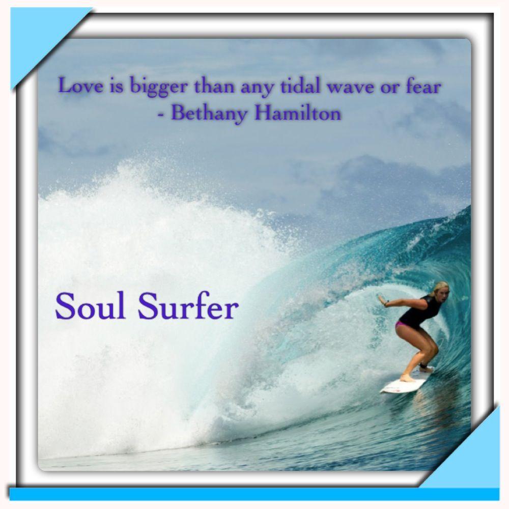 Bethany Hamilton. Soul Surfer Quotes. | Bethany Hamilton | Soul