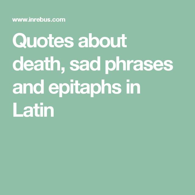 sad latin quotes