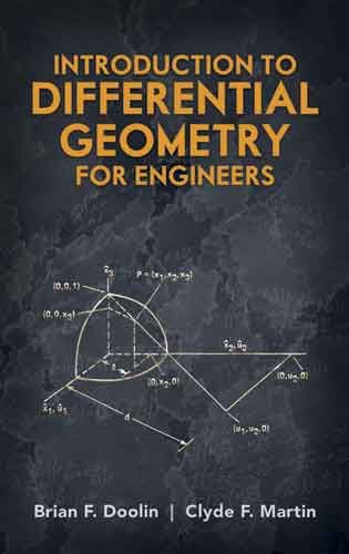 Introduction To Differential Geometry For Engineers Math Methods Math Books Mathematics Geometry