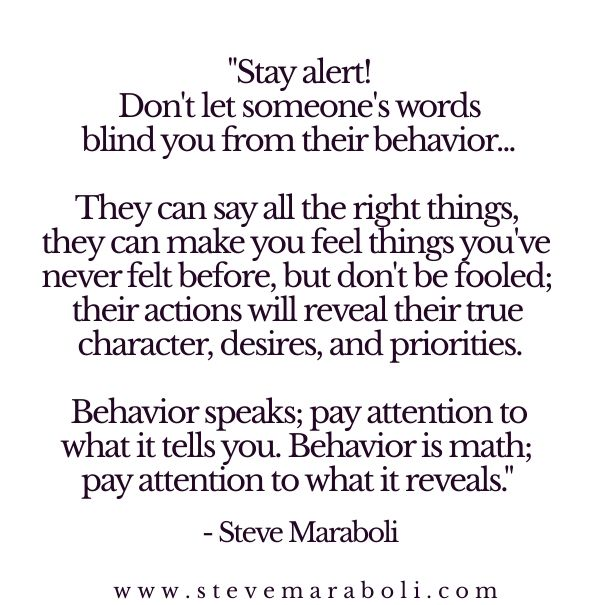 """Stay Alert! Don't Let Someone's Words Blind You From"