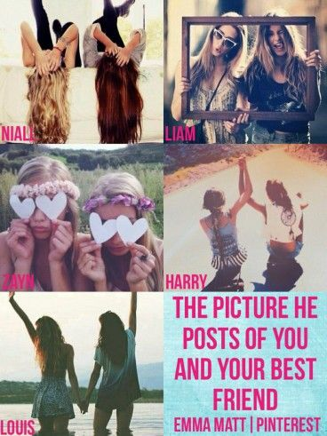 The picture he posts of you and your best friend