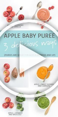 Apple Baby Puree 3 Delicious Ways Using apples as the base ingredient you can make these 3 different homemade baby food purees by adding in a couple of other ingredients...
