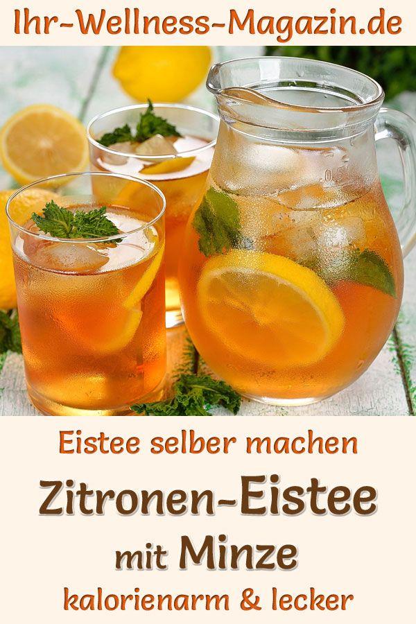 Zitronen-Eistee mit Minze selber machen - kalorienarmes Rezept