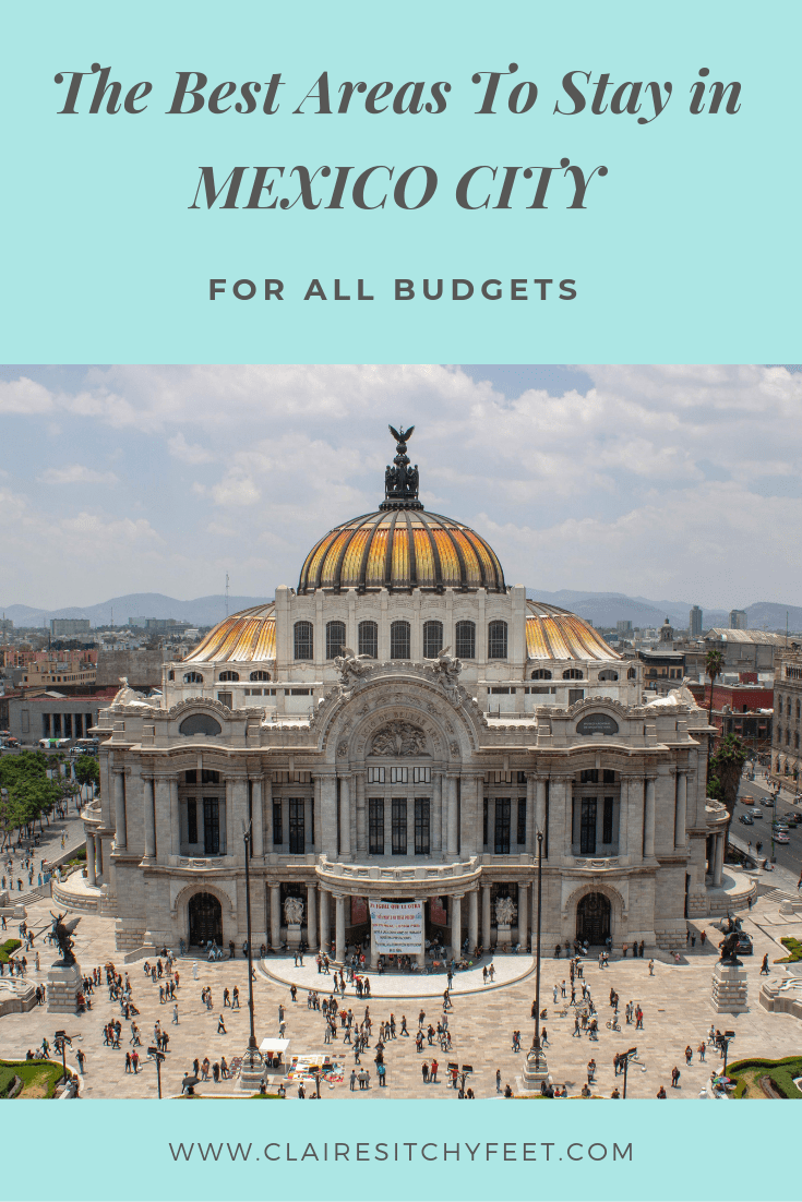The Best Area To Stay In Mexico City 2019 Accommodation Guide Mexico City Travel Mexico Hotels Mexico Travel