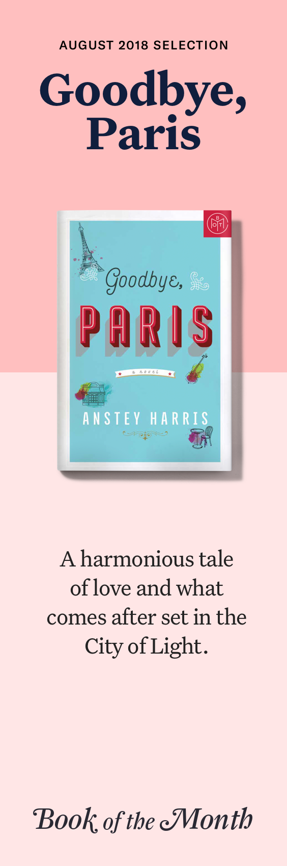 Goodbye Paris Is One Of The Best Books Of August 2018 Head To Bookofthemonth Com To Learn More And Get A Free Book With Book Suggestions Books I Love Books