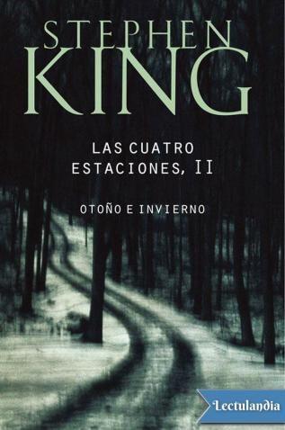 Al igual que en los dos primeros relatos —primavera y verano— que completan esta serie, Stephen King explora con escalofriante lucidez los niveles más profundos de la mente del ser humano. Esa barrera invisible donde se traspasan los límites de la...