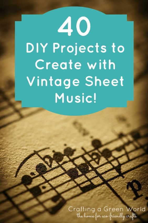 40 DIY Projects to Create with Vintage Sheet Music - Hold onto this for gifts for a musician
