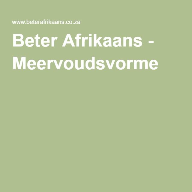 Beter Afrikaans - Meervoudsvorme
