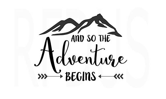 And So The Adventure Begins Never Stop Exploring Svg Cricut Etsy And So The Adventure Begins Mountain Svg Never Stop Exploring