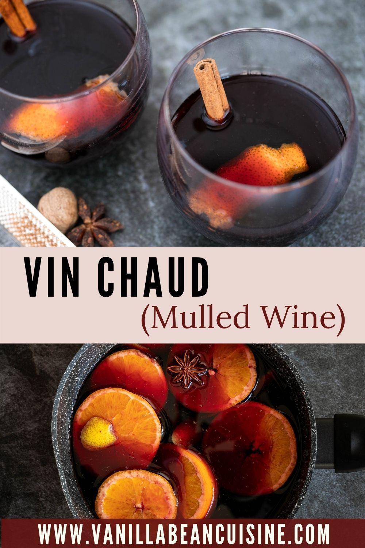 Vin Chaud French Mulled Wine Vanilla Bean Cuisine Recipes Recipe In 2020 Mulled Wine Cuisine Recipes Food