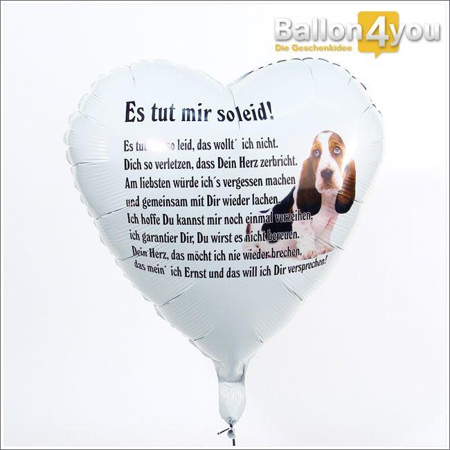 Gedichtballon - Es tut mir leid Wie oft sagen wir, dass es