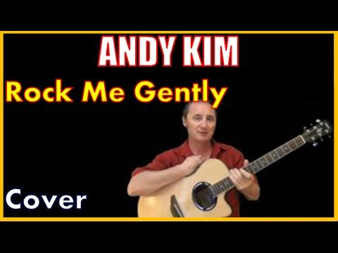 How To Play Rock Me Gently By Andy Kim Tabs And Acoustic Demo All Different Songs Guitar Lessons Acoustic Guitar Lessons Free Guitar Lessons
