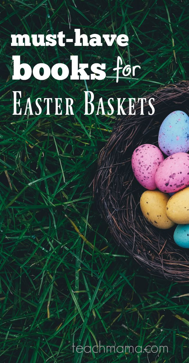 must-have books for easter baskets | teachmama.com  3