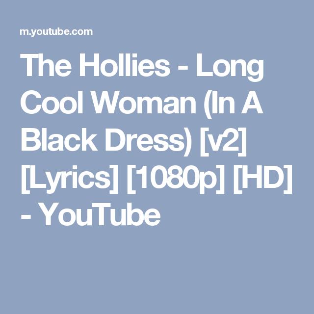 The Hollies Long Cool Woman In A Black Dress V2 Lyrics