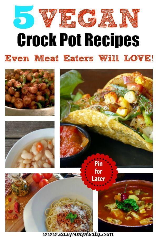 5 Super Simple Crockpot Dinners Vegetarian Recipes