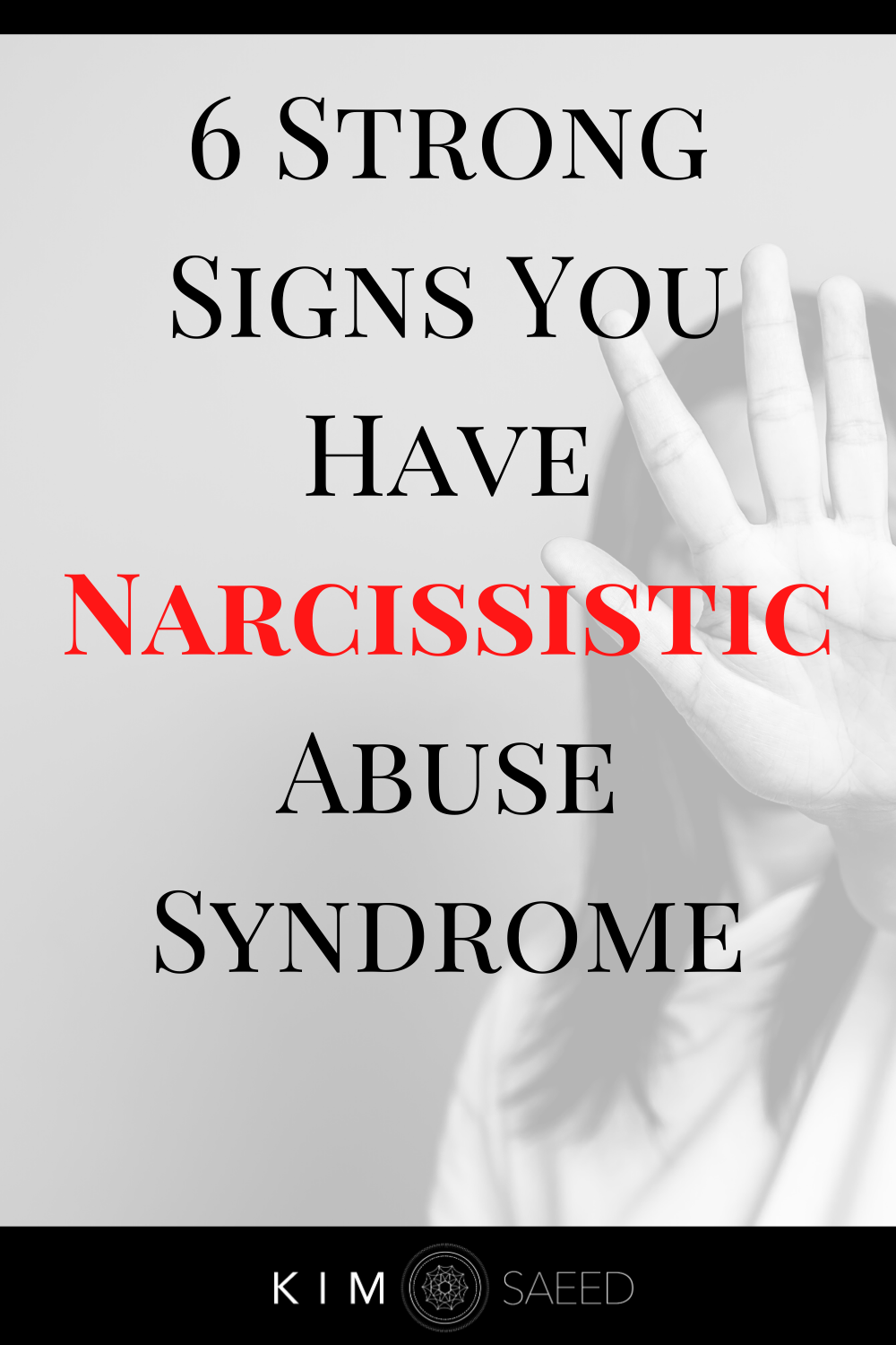 6 Strong Signs You Have Narcissistic Abuse Syndrom