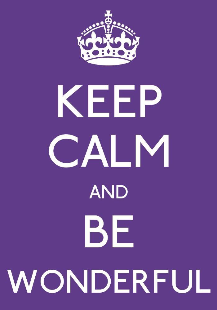 Keep Calm And Be Wonderful Calm Keep Calm Bleach Anime