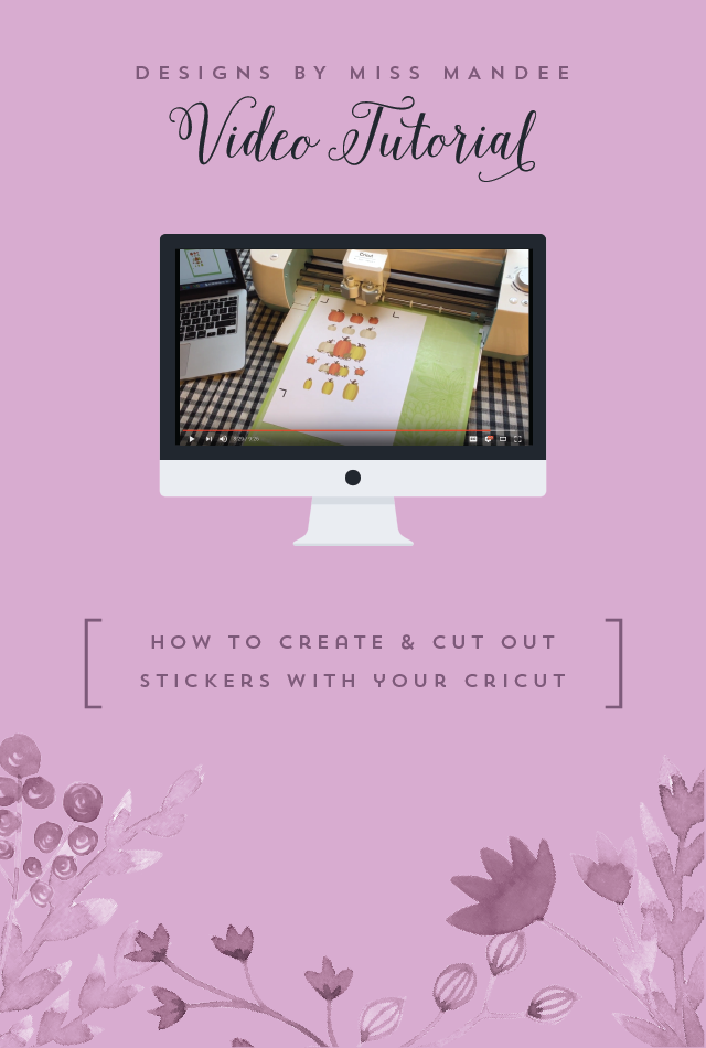 How to create cut out stickers with your cricut designs by miss mandee