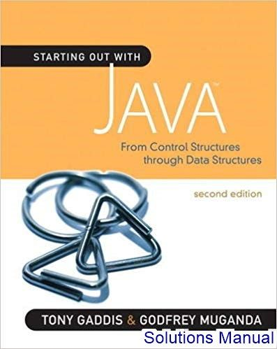 Solutions Manual for Starting Out With Java From Control