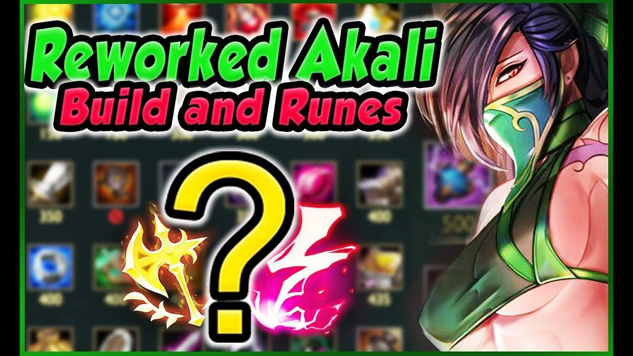 Discussion Topic: Reworked Akali Build Runes Combos and Playstyle
