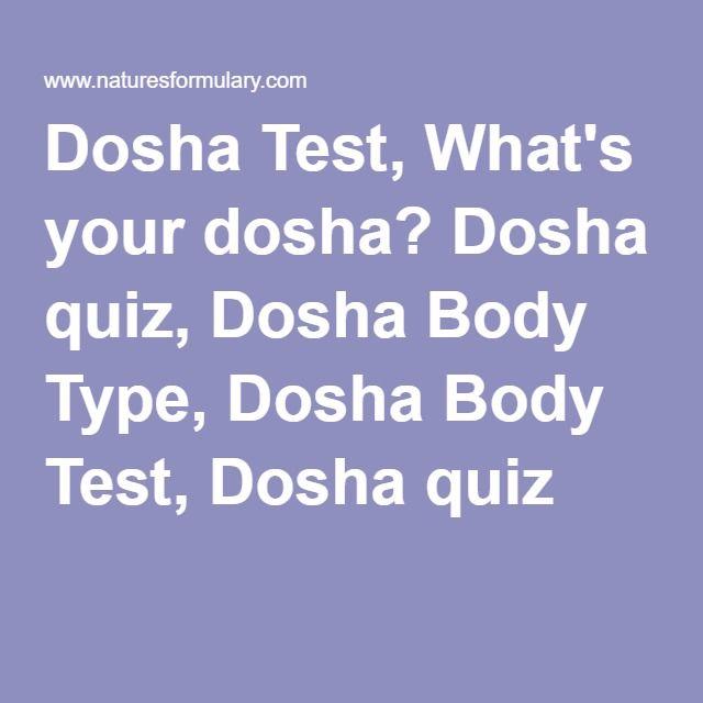 Dosha Test, What's your dosha? Dosha quiz, Dosha Body Type, Dosha Body Test, Dosha quiz