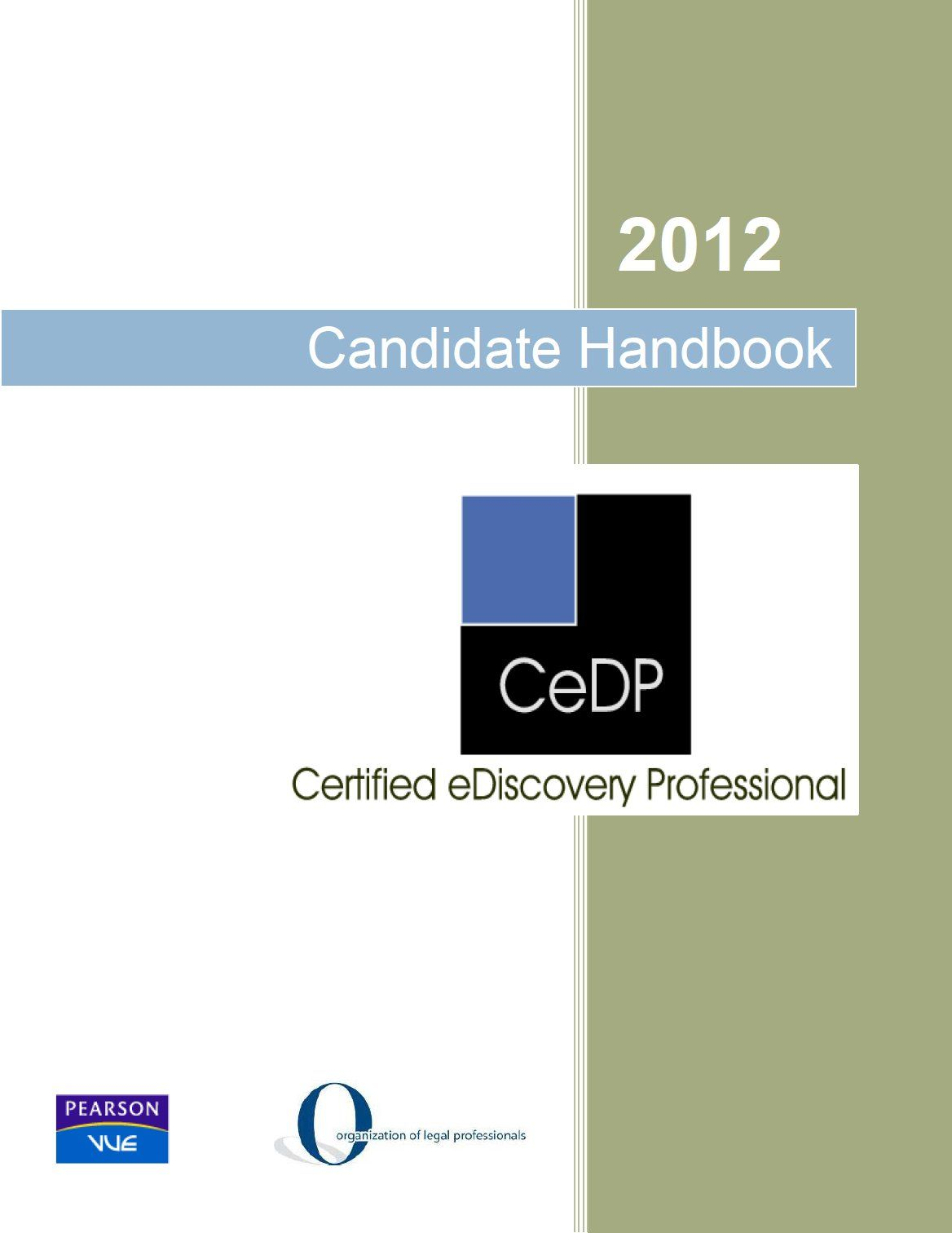 Take The Cedp Certified Ediscovery Professional Exam Demonstrate