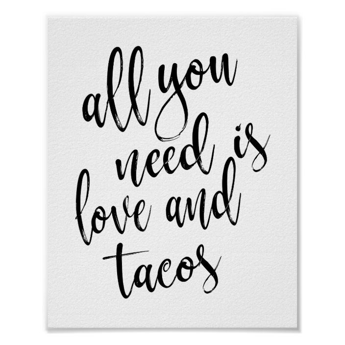 All You Need Is Love And Tacos 8x10 Wedding Sign Zazzle Com Taco Bar Wedding Wedding Bar Sign 8x10 Wedding Sign