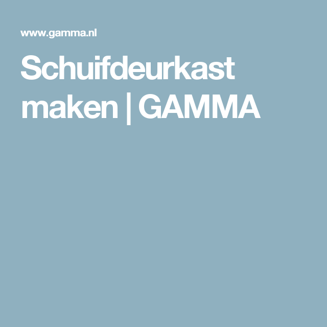 Schuifdeurkast Maken Gamma Diy Do It Your Own In 2019