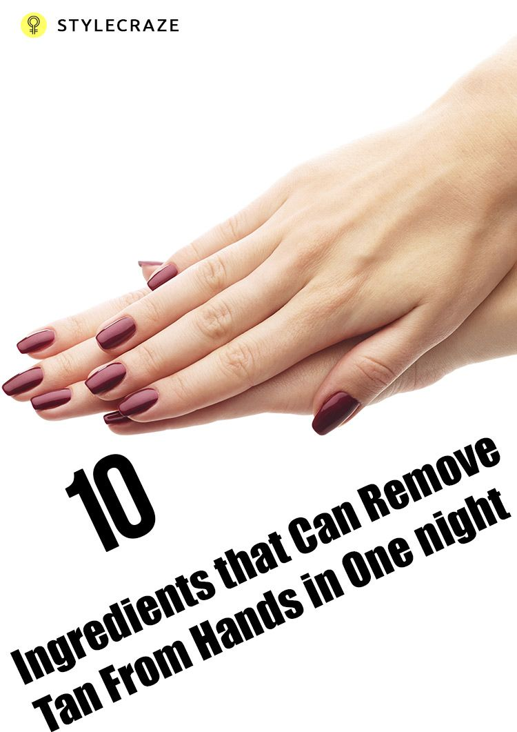 How To Remove Tan From The Hands Tan removal, Tan