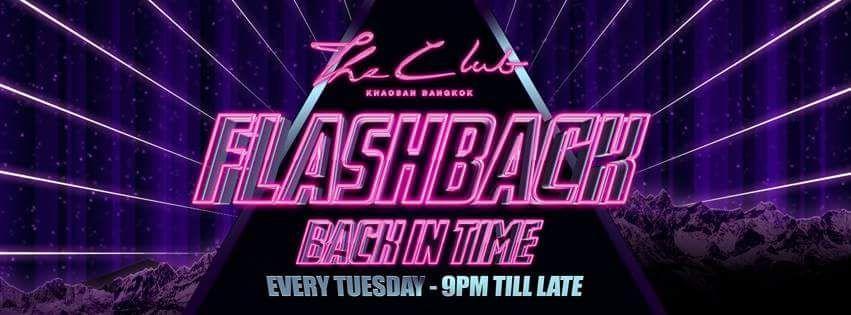 Flash Back Tuesdays at The Club #Khaosan #Bangkok