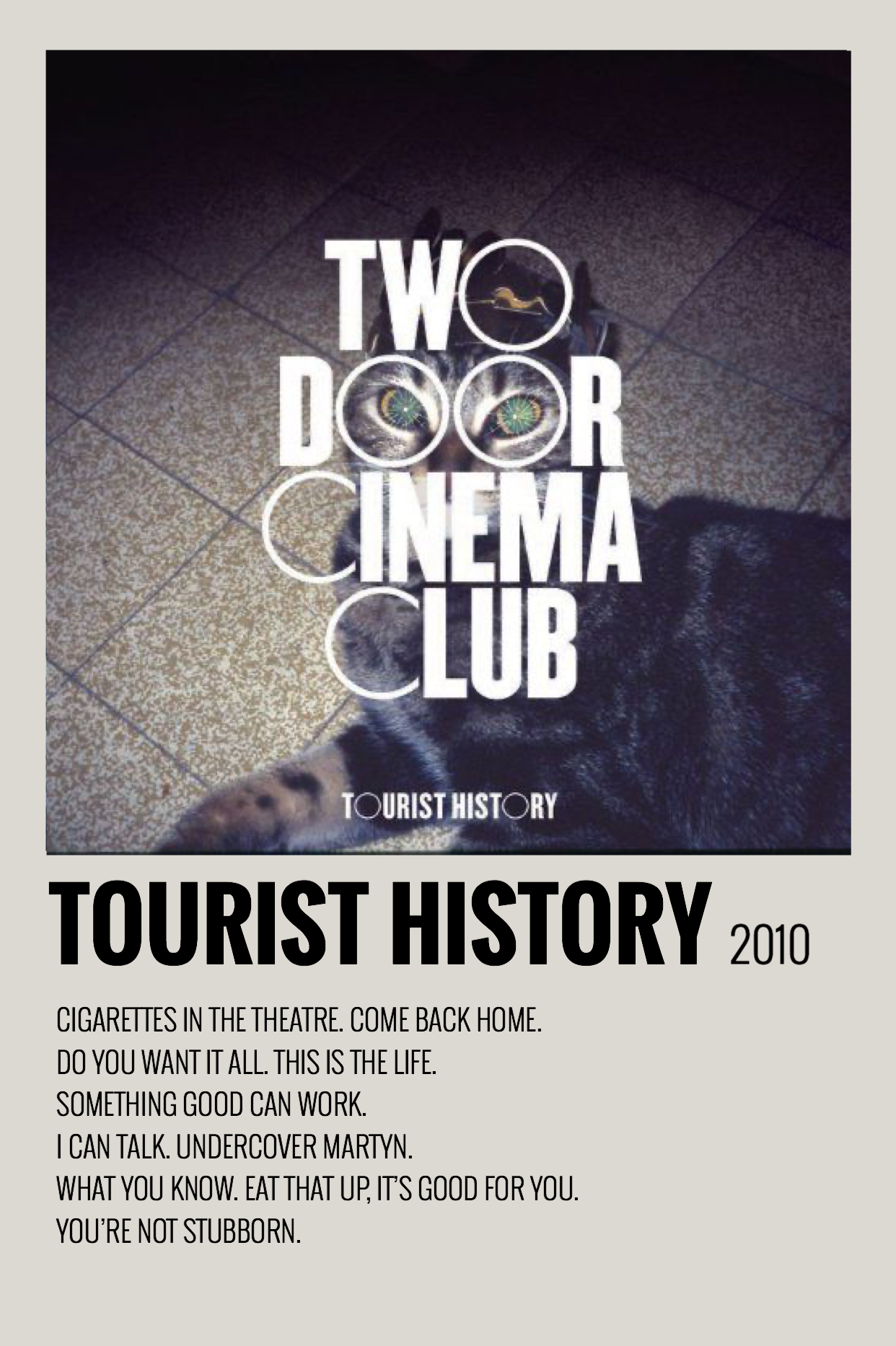 Minimalist Polaroid Album Poster Two Door Cinema Club Tourist History In 2020 Music Poster Design Music Poster Music Album Covers
